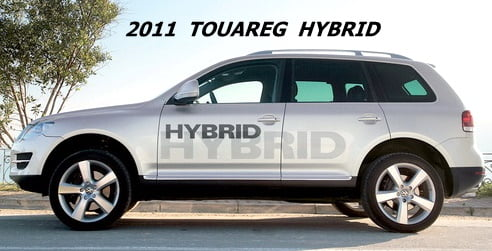 Touareg 2011 Hybrid SUV By Volkswagen