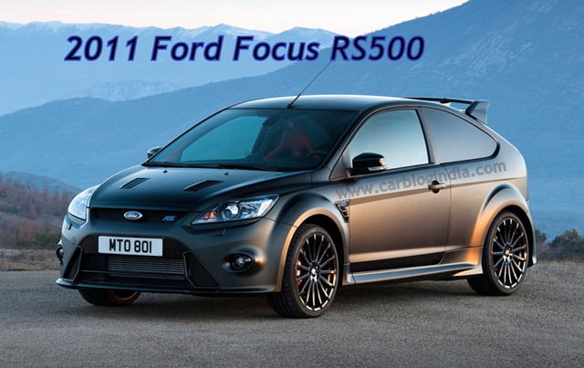 Ford Focus Rs500 Price In India