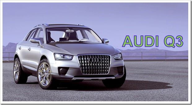 Audi May Launch SUV Audi Q3 In India – Specifications Features And Price
