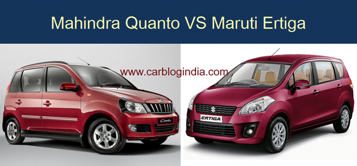 Mahindra Quanto Vs Maruti Ertiga- Detailed Comparison