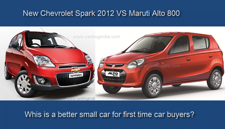 Chevrolet Spark Vs Maruti Alto 800- Which Is Better Small Car?