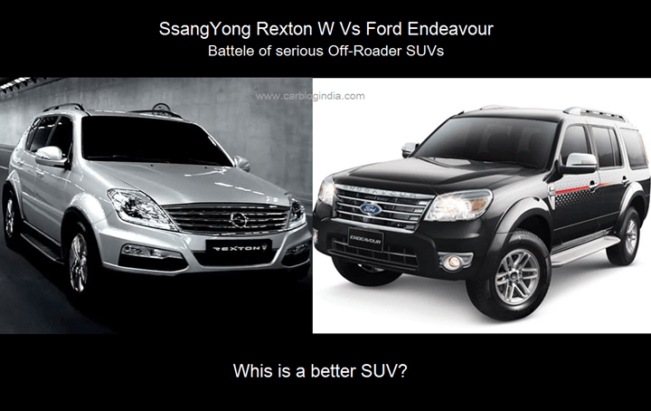 SsangYong Rexton VS Ford Endeavour