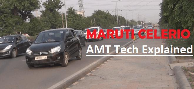 Maruti Celerio AMT Explained