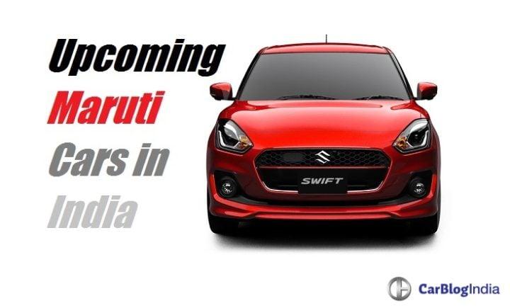 Upcoming New Maruti cars in India