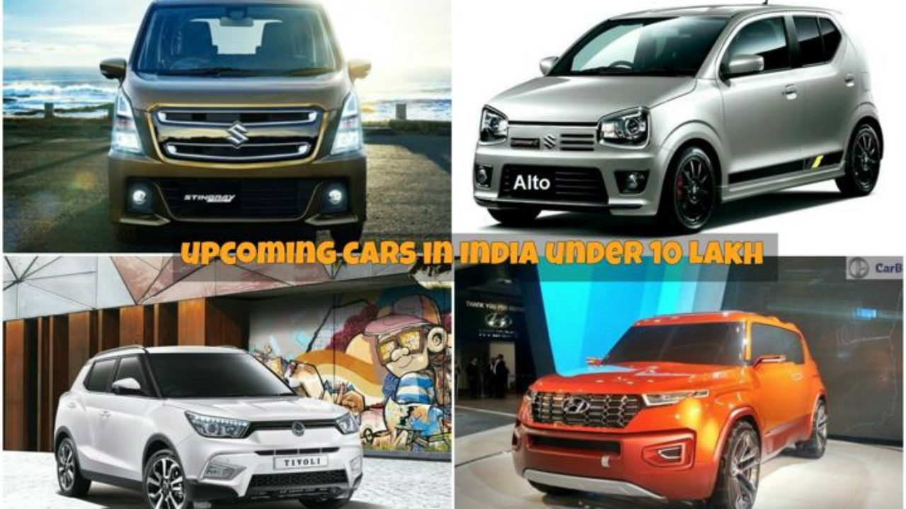 Upcoming Cars Under 10 Lakhs Launch Date Price Specifications