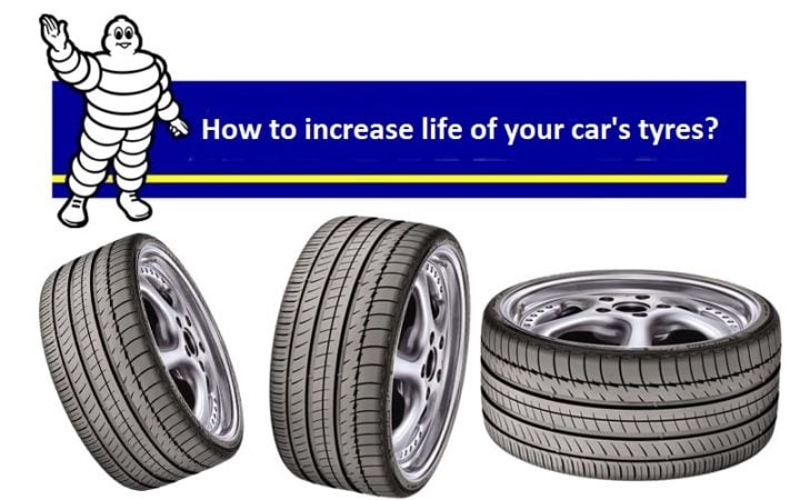 when to change car tyres and how to increase life of your car tyres