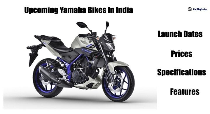 Upcoming New Yamaha Bikes In India - Launch Date, Price