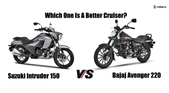 Suzuki Intruder 150 vs Bajaj Avenger 220 – Specification Comparison