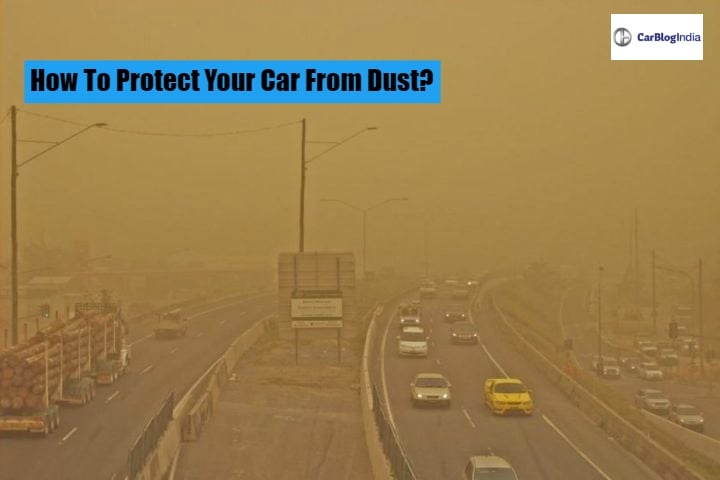 How To Protect Your Car From Dust Storm – DIY Tips