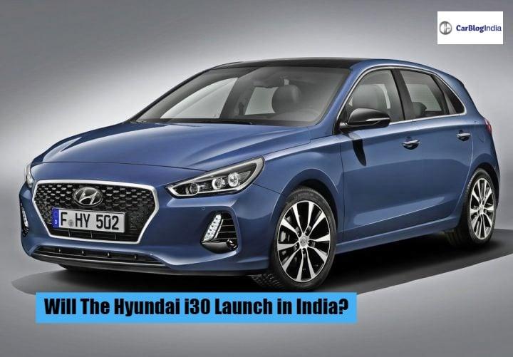 Hyundai i30 India Bound? We Explain!