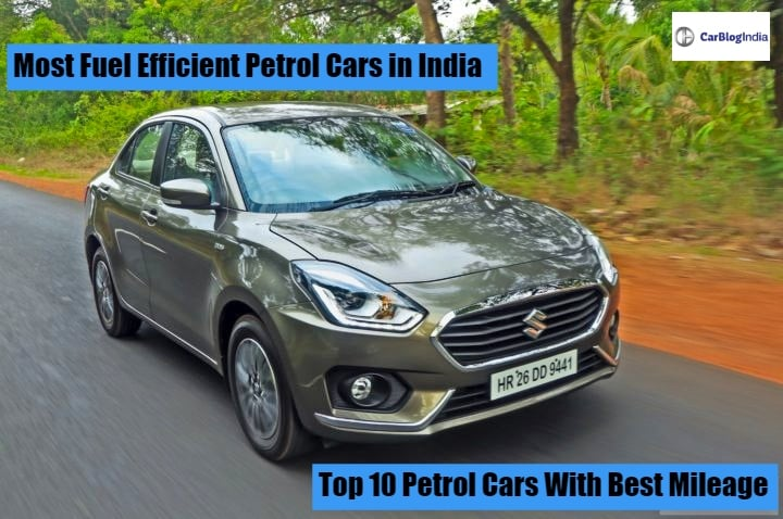 Most Fuel Efficient Petrol Cars in India: Top 10 Cars With Best Mileage