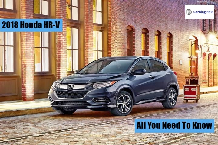 Honda HR-V India Launch, Price Expectations, Features, Mileage, Specifications & Other Details