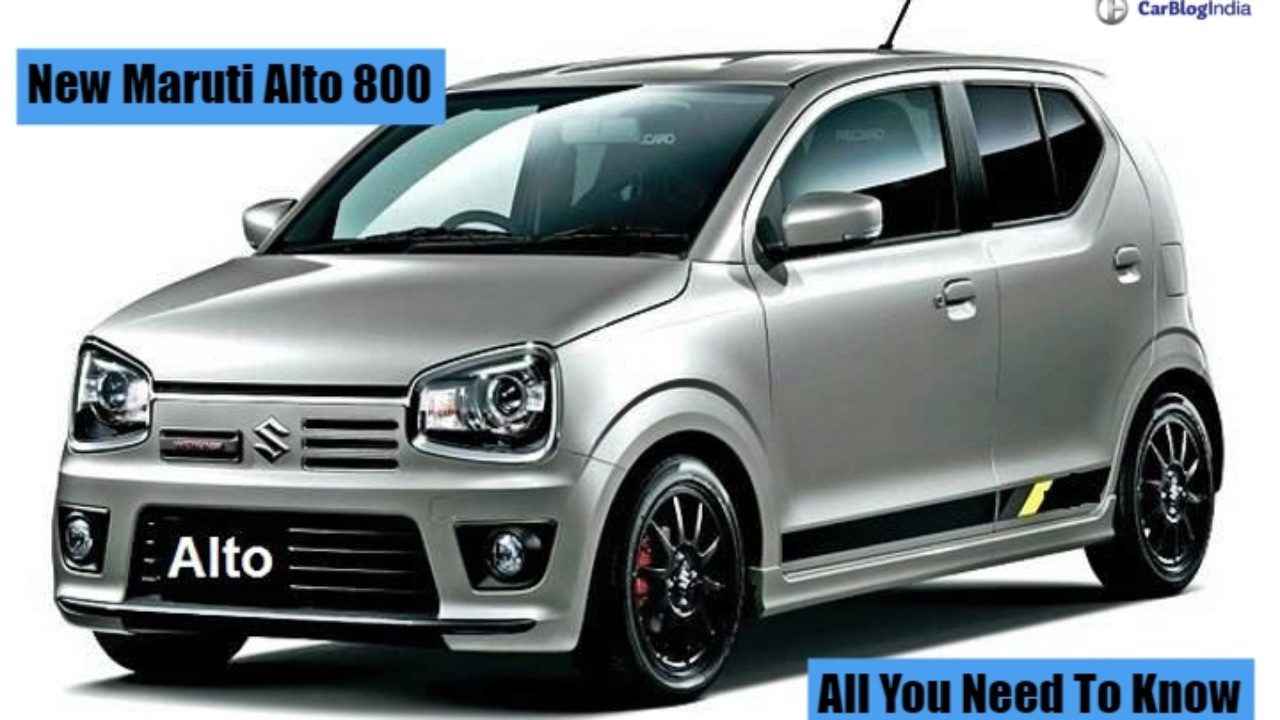 New Maruti Alto 800 Price, Mileage, Launch Date, Features And Specs