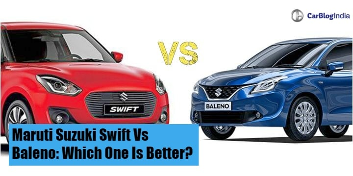 2018 Maruti Suzuki Swift Vs Baleno- Comparison Report