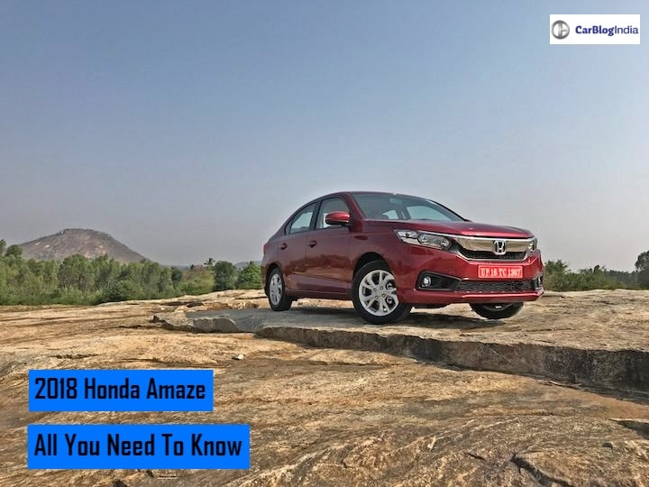Honda Amaze 2018 Price In India, Features, Specifications, Mileage And Other Details