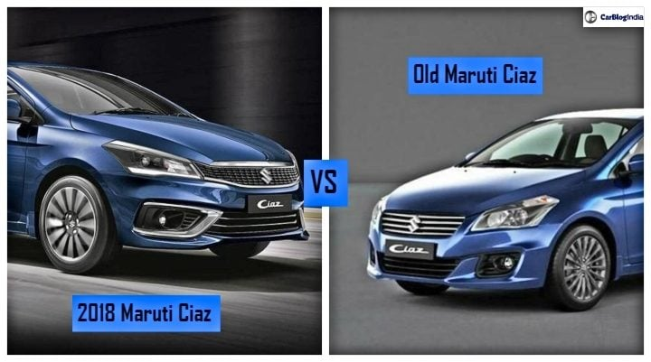 Maruti Ciaz 2018 Vs Old Ciaz