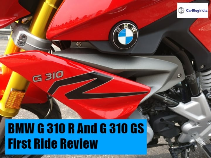 BMW G 310 R And G 310 GS First Ride Review- Test Ride Report