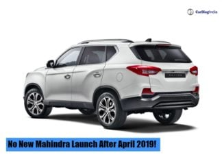 No New Mahindra Launch After April 2019