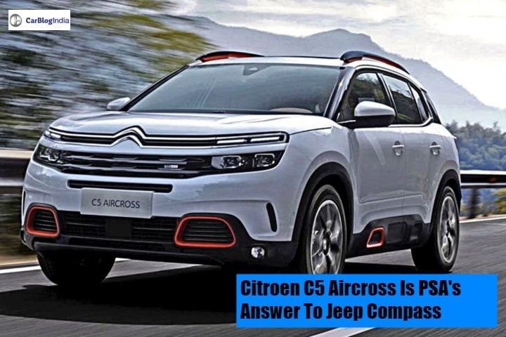 Citroen C5 Aircross Will Be Psa Groups First Car For India