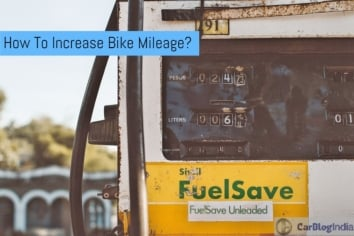 How To Increase Bike Mileage – Tips To Improve Bike's Fuel Efficiency
