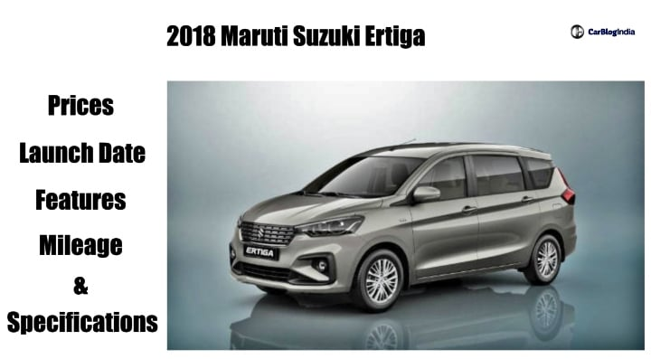 2018 Maruti Ertiga Price in India, Engine Specifications, Features, Images And Other Details