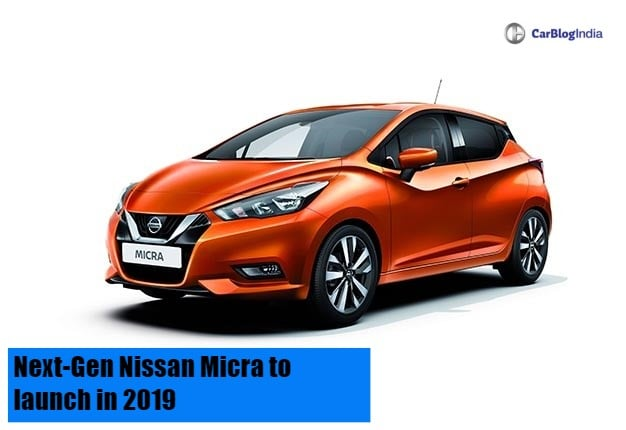 Next-Generation Nissan Micra to launch in 2019