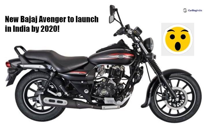 New Bajaj Avenger to launch in India by 2020, confirms Rajiv Bajaj- Report
