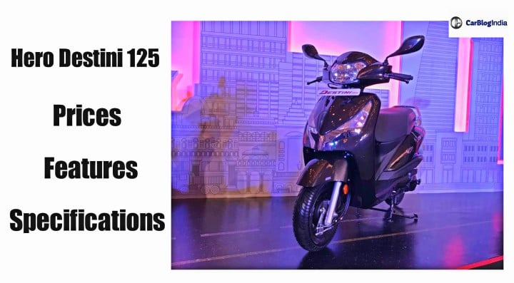 Hero Destini 125 launched in India - Rivals Activa 125 and Access 125