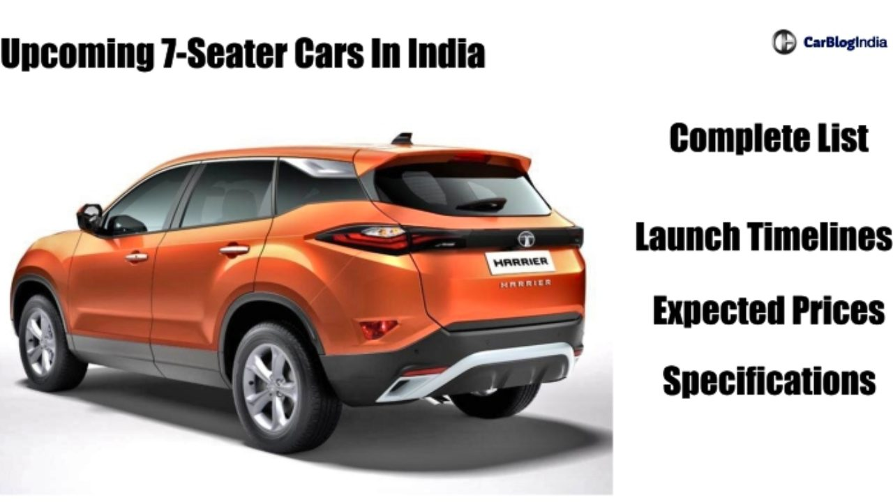 Upcoming 7 Seater Cars In India Launch Date Price Features And Specs