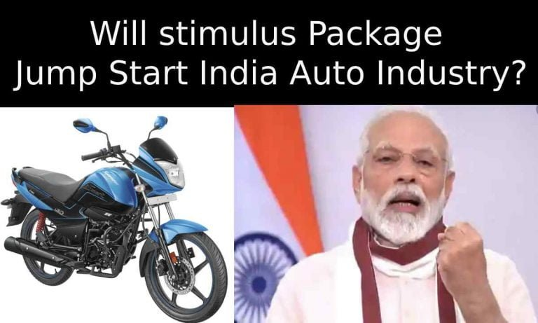 20 Lakh Crore Stimulus- Will It Increase Car & Motorcycle Sales?