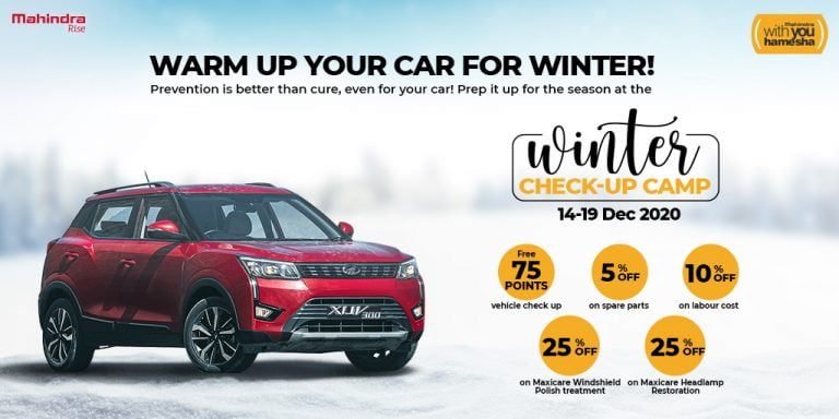 Attention All The Mahindra Users – Nation-wide Winter Camp For Your Cars Free Of Cost!