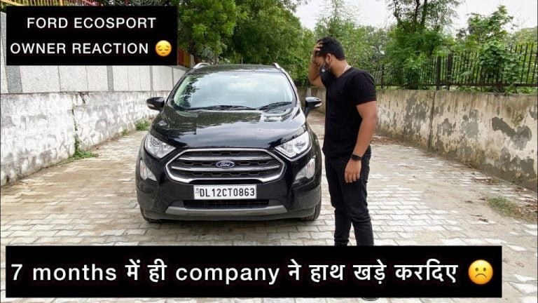 7 Months Old Ford EcoSport Owner Reacts on Company's Exit Report