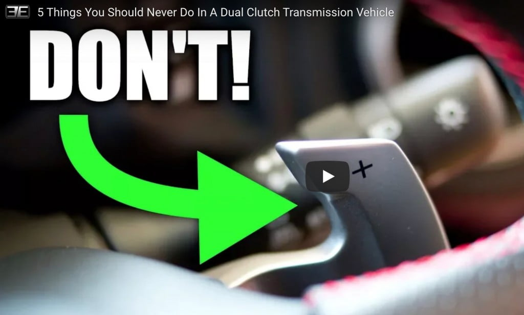 3 Things You Should NEVER Do In Your DCT/DSG