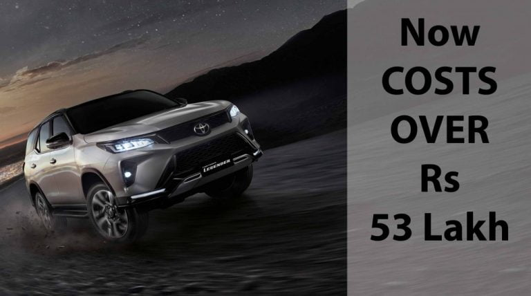 Toyota Fortuner Now Costs Over Half a CRORE Rupees!